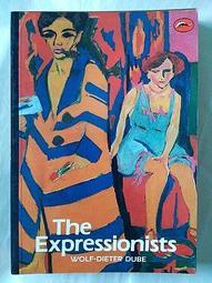 【絕版】表現派藝術家The expressionists / Wolf-Dieter Dube》B&T