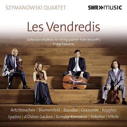 {古典}(SWR) Szymanowski Quartet / Les Vendredis