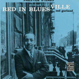 ♛桐響音樂♛Red Garland - Red in Blues<黑膠>